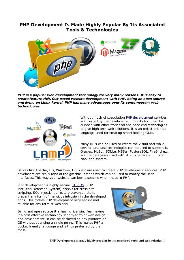 PHP Development Is Made Highly Popular By Its Associated                  Tools & TechnologiesPHP is a popular web develop...