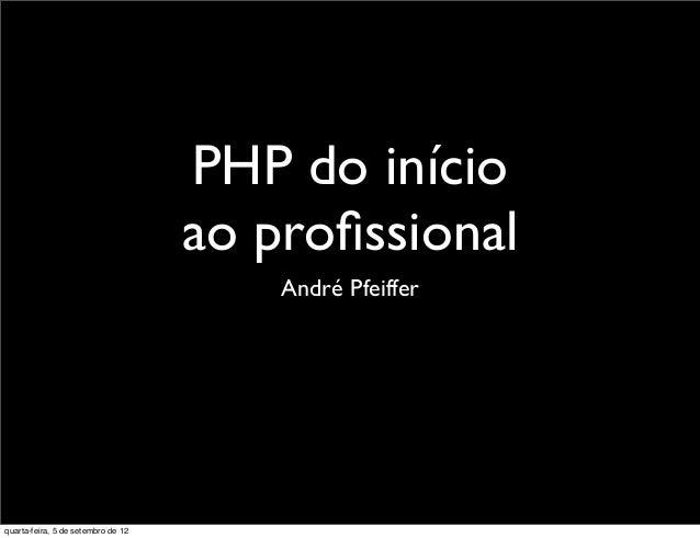 PHP do início                                    ao profissional                                        André Pfeifferquart...