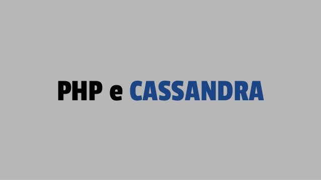 PHP e CASSANDRA