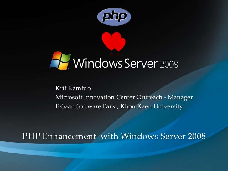 PHP Enhancement with Windows Server 2008
