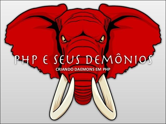 PHP e seus demônios