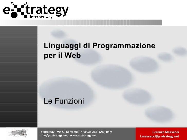Linguaggi di Programmazione per il Web Le Funzioni