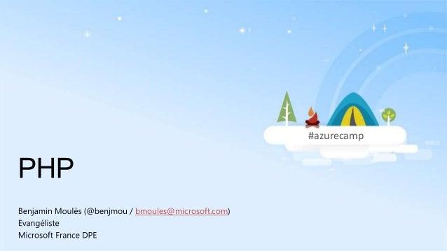 #azurecamp  bmoules@microsoft.com
