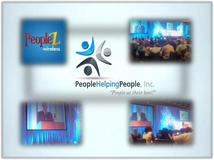 People Helping People, Inc. _______________________________________________________          • Time Freedom      • Financi...