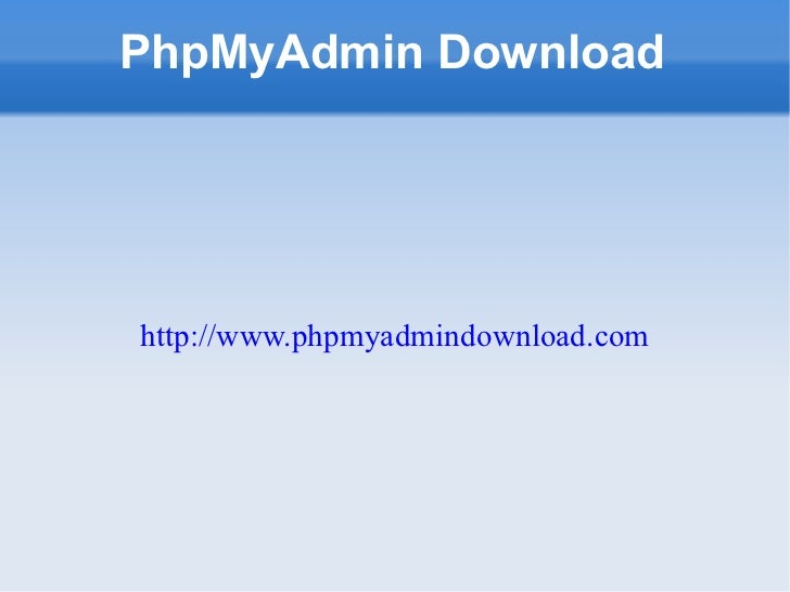 Features of Phpmyadmin