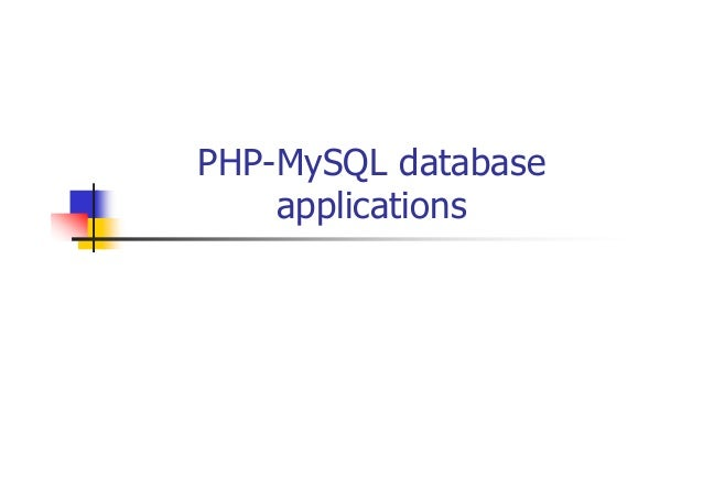 PHP-MySQL database applications