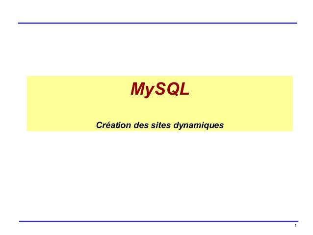 MySQL Création des sites dynamiques  1