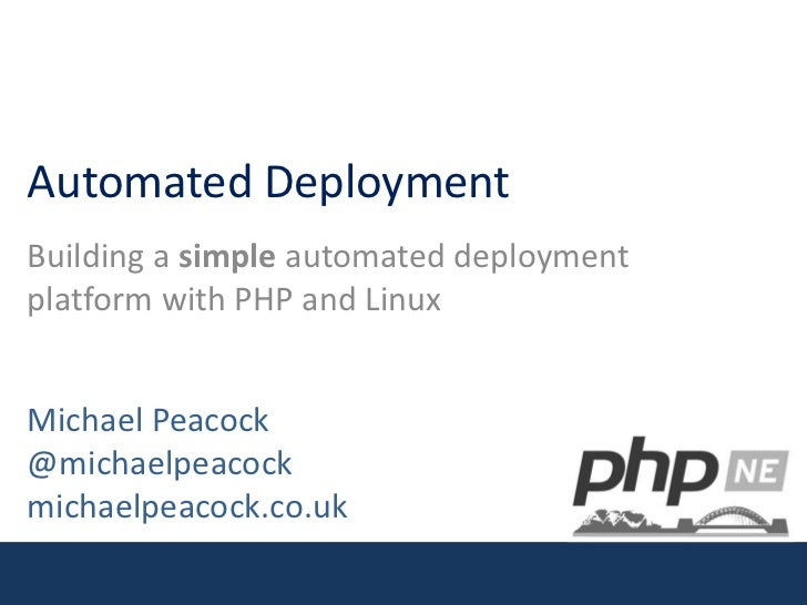 PHP North-East - Automated Deployment
