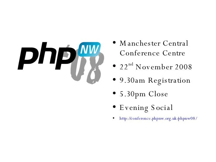 <ul><li>Manchester Central Conference Centre </li></ul><ul><li>22 nd  November 2008 </li></ul><ul><li>9.30am Registration ...