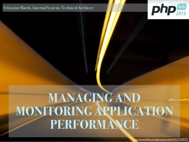 Managing and Monitoring Application Performance