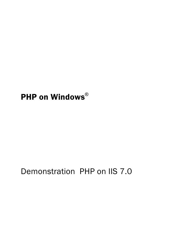 PHP on Windows®     Demonstration PHP on IIS 7.0