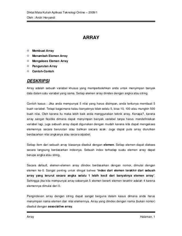 Diktat Mata Kuliah Aplikasi Teknologi Online – 2009/1 Oleh : Andri Heryandi Array Halaman. 1 ARRAY Membuat Array Menambah ...