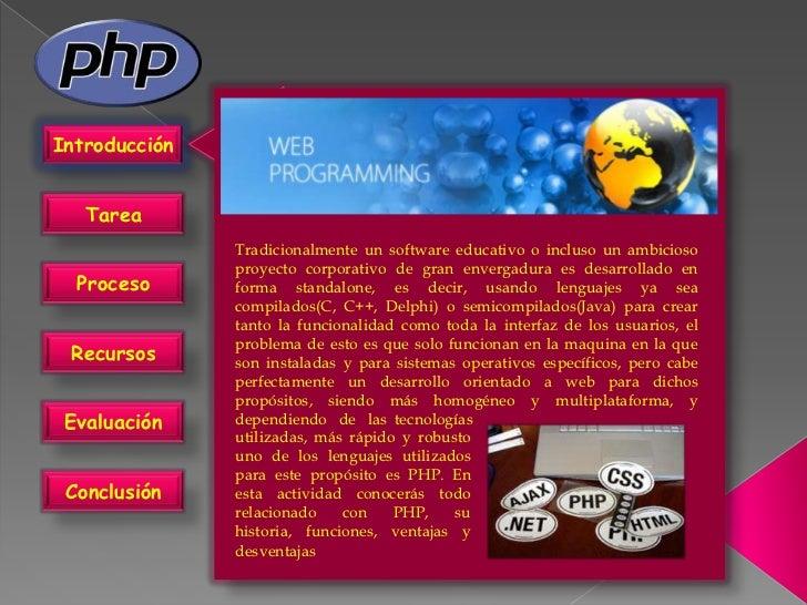 Introducción   Tarea               Tradicionalmente un software educativo o incluso un ambicioso               proyecto co...