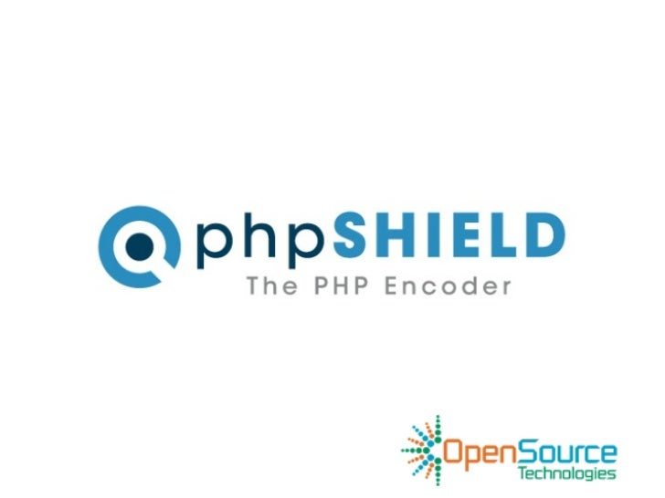 Overview    phpSHIELD protects your PHP Source Code    with a powerful, easy to use encoder, which    creates a native by...