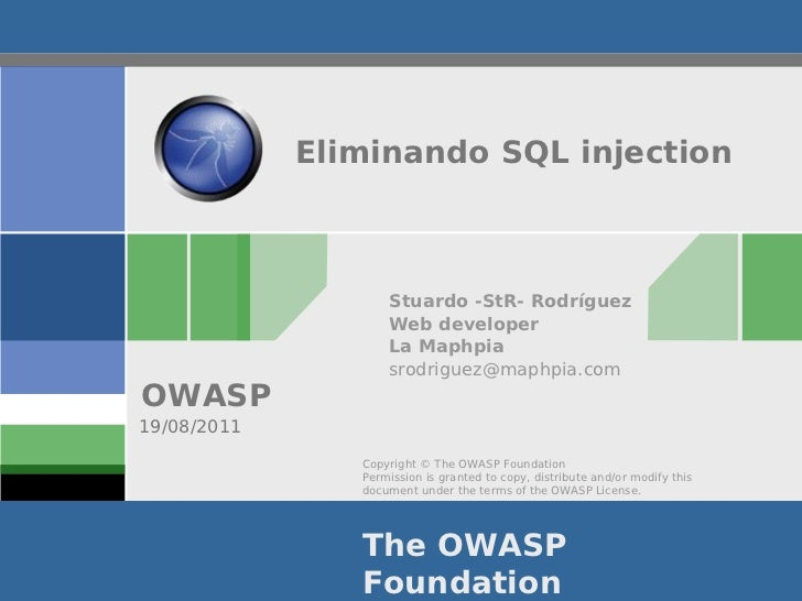 Eliminando SQL injection                    Stuardo -StR- Rodríguez                    Web developer                    La...