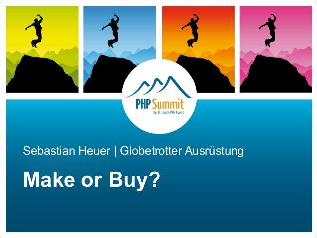 Sebastian Heuer | Globetrotter Ausrüstung Make or Buy?