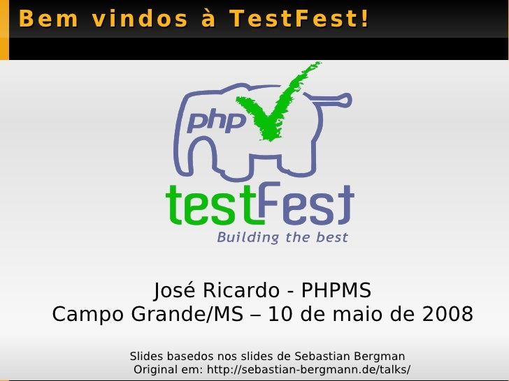 Php Test Fest PHPMS, Maio 2008