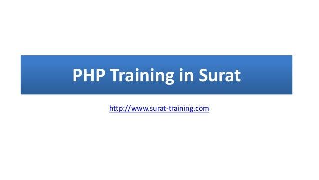 PHP Training in Surat http://www.surat-training.com