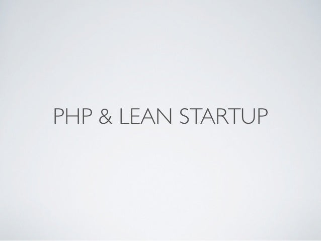 PHP & LEAN STARTUP