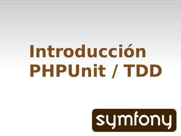 Introducción a TDD y PHPUnit
