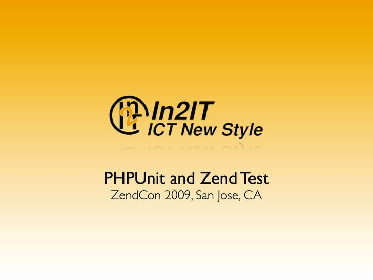 Php Unit With Zend Framework   Zendcon09