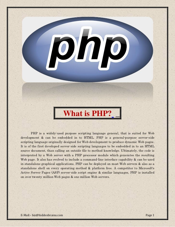 What is PHP? _        PHP is a widely-used purpose scripting language general, that is suited for Webdevelopment & can be ...