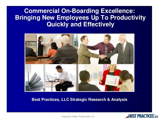 Commercial On-Boarding Excellence: Bringing New Employees up to Productivity Quickly and Effectively (Research Summary)