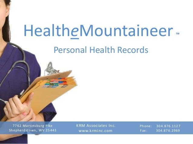 HealtheMountaineer PHR presentation to WorldVistA