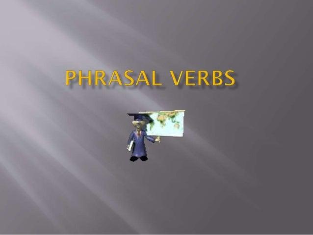 Phrasal verbs presentation