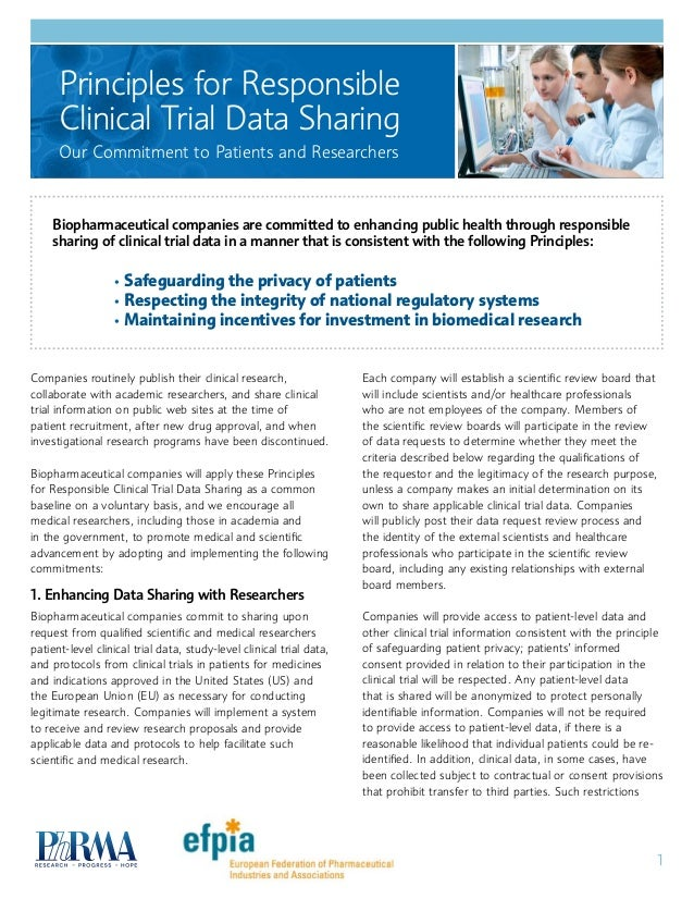 1 Companies routinely publish their clinical research, collaborate with academic researchers, and share clinical trial inf...