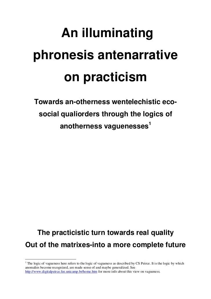 An illuminating     phronesis antenarrative                           on practicism      Towards an-otherness wentelechist...
