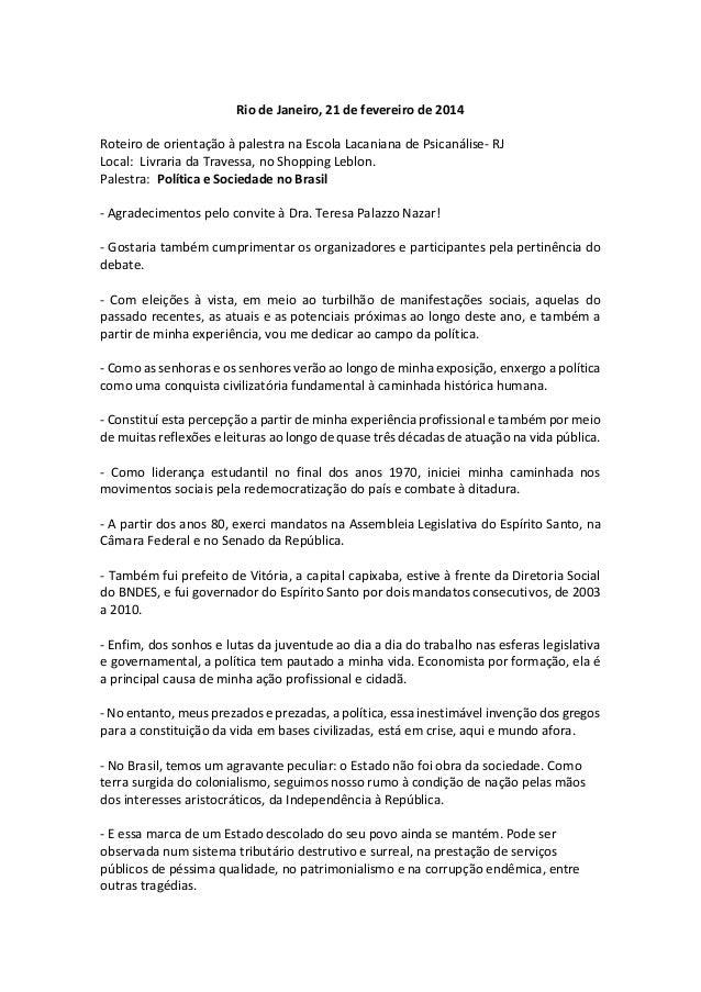 Rio de Janeiro, 21 de fevereiro de 2014 Roteiro de orientação à palestra na Escola Lacaniana de Psicanálise- RJ Local: Liv...