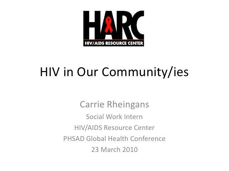 My HIV Work History - PHSAD Conference 2010 03 23
