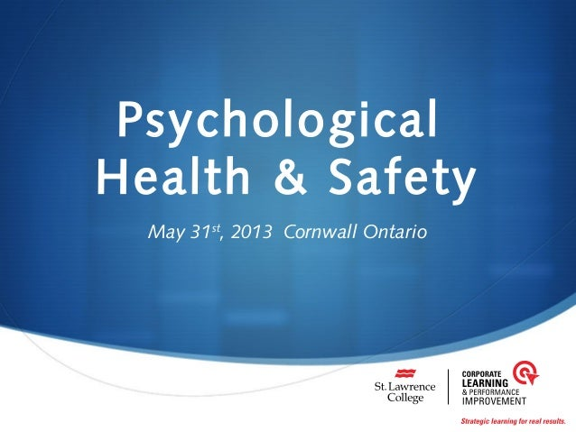 PsychologicalHealth & SafetyMay 31st, 2013 Cornwall Ontario