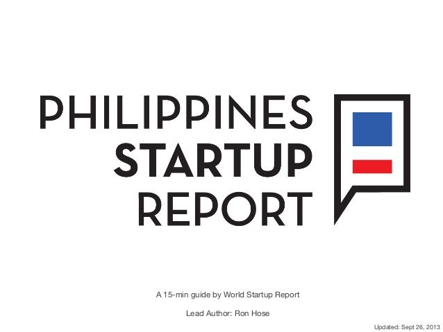 A 15-min guide by World Startup Report  Lead Author: Ron Hose Updated: Sept 26, 2013!