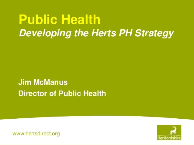 Presentation for the workshops on developing Hertfordshire's public health strategy