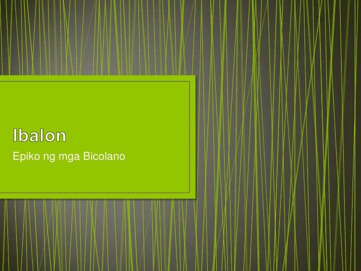 Filipino Epiko - Ibalon and Biag ni Lam-Ang