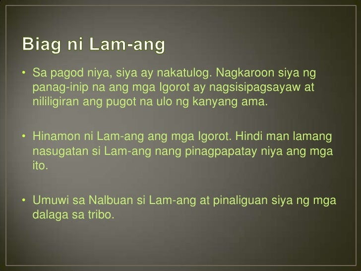critic about biag ni lam ang Biag ni lam-ang (life of lam-ang) is pre-hispanic epic poem of the ilocano people of the philippines the story was handed down orally for generations before it was written down around 1640 assumedly by a.