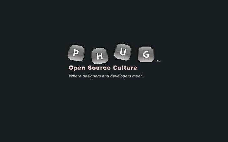 PHUG - Open Source Culture