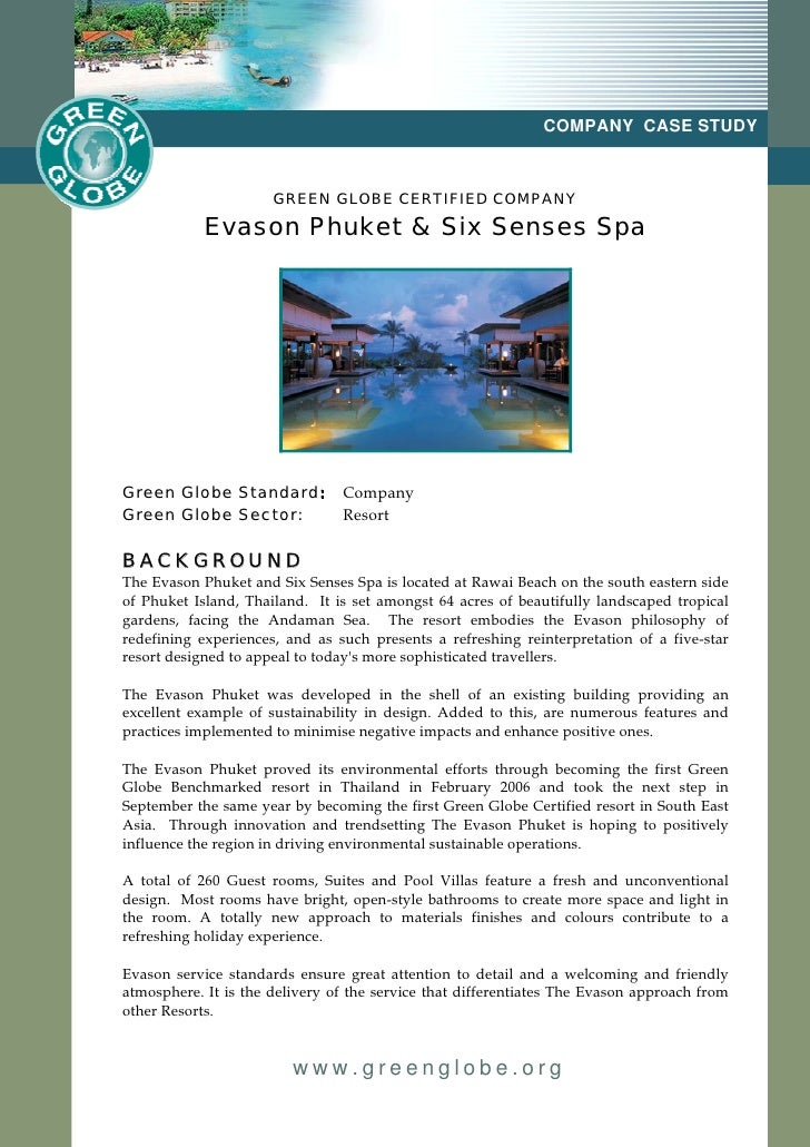 COMPANY CASE STUDY                      GREEN GLOBE CERTIFIED COMPANY            Evason Phuket & Six Senses SpaGreen Globe...