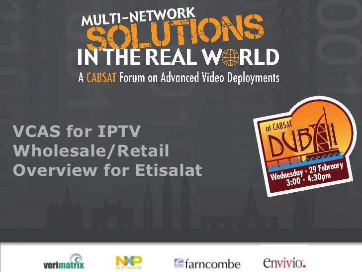 VCAS for IPTVWholesale/RetailOverview for Etisalat