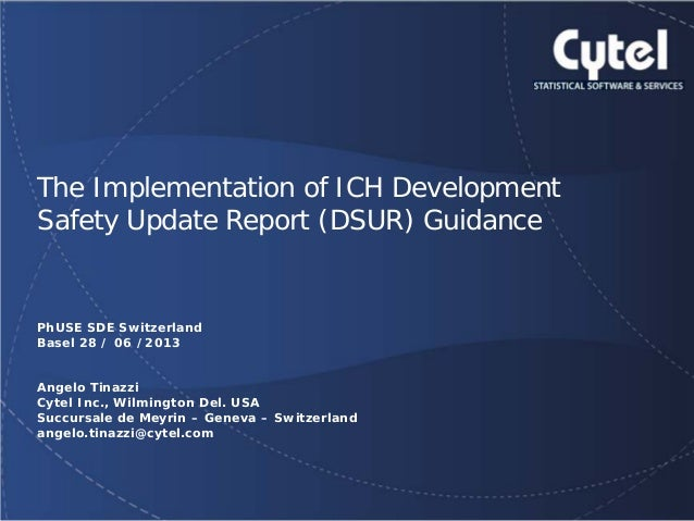 The Implementation of ICH Development Safety Update Report (DSUR) Guidance