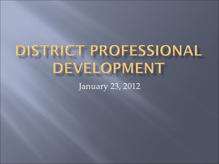 Phy. Ed District PD January 23, 2012