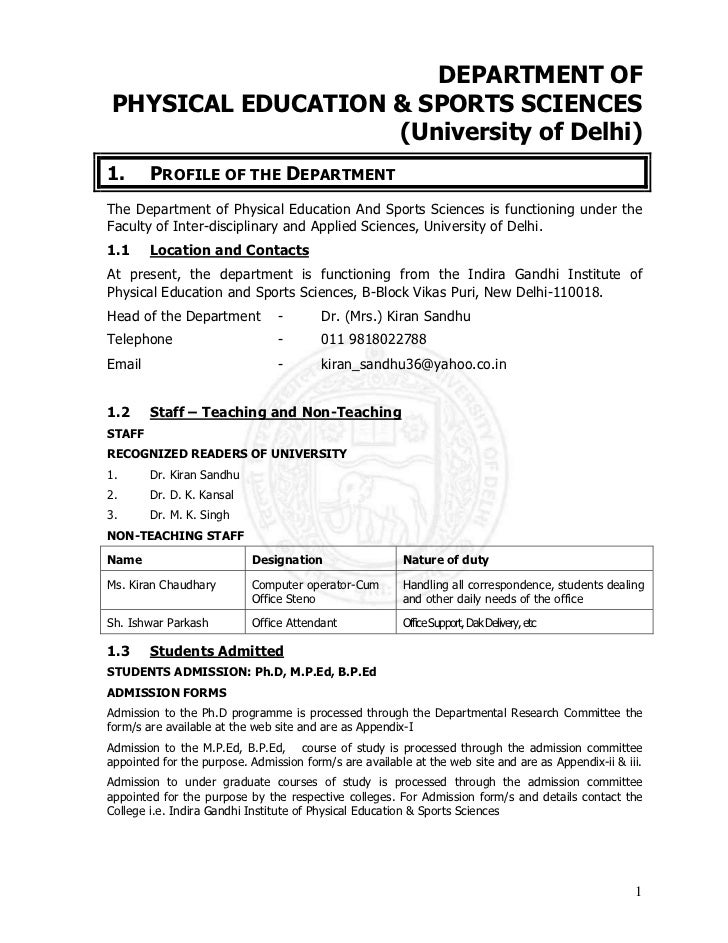 DEPARTMENT OFPHYSICAL EDUCATION & SPORTS SCIENCES                   (University of Delhi)1.      PROFILE OF THE DEPARTMENT...