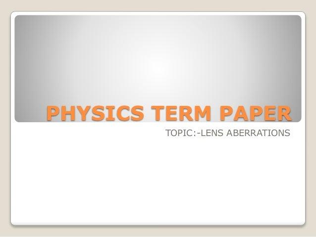Physics Term Paper Topic?