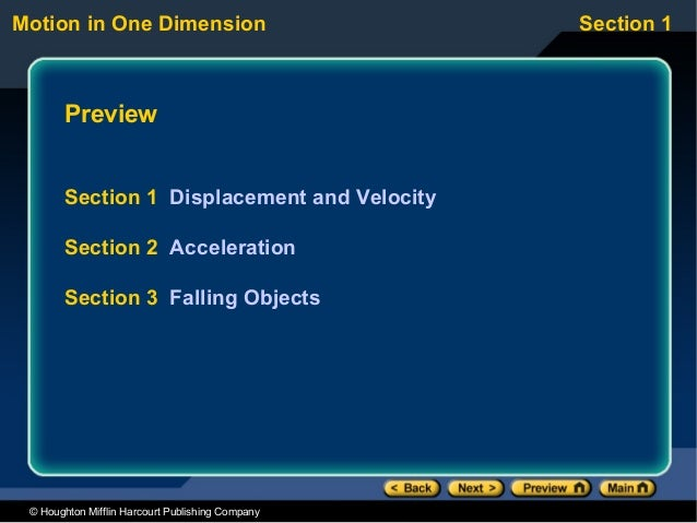 Motion in One Dimension                           Section 1       Preview       Section 1 Displacement and Velocity       ...