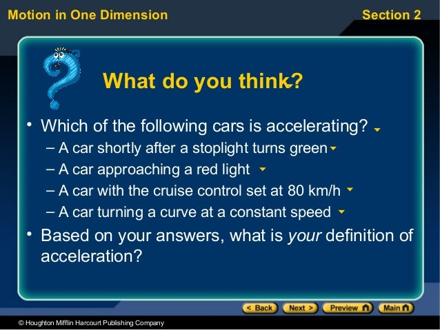 Motion in One Dimension                                   Section 2                           What do you think?   • Which...