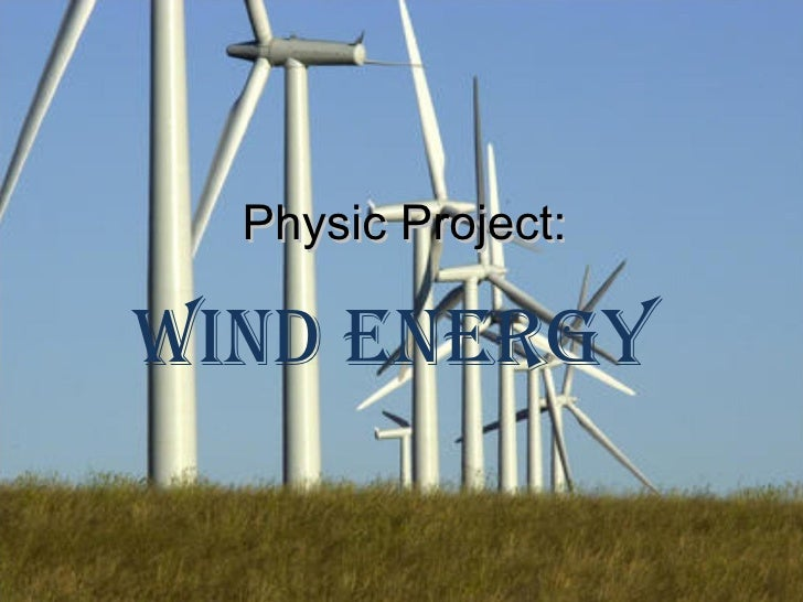 Physic Project: Wind energy
