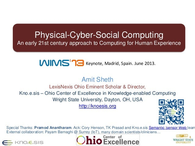 1Amit ShethLexisNexis Ohio Eminent Scholar & Director,Kno.e.sis – Ohio Center of Excellence in Knowledge-enabled Computing...