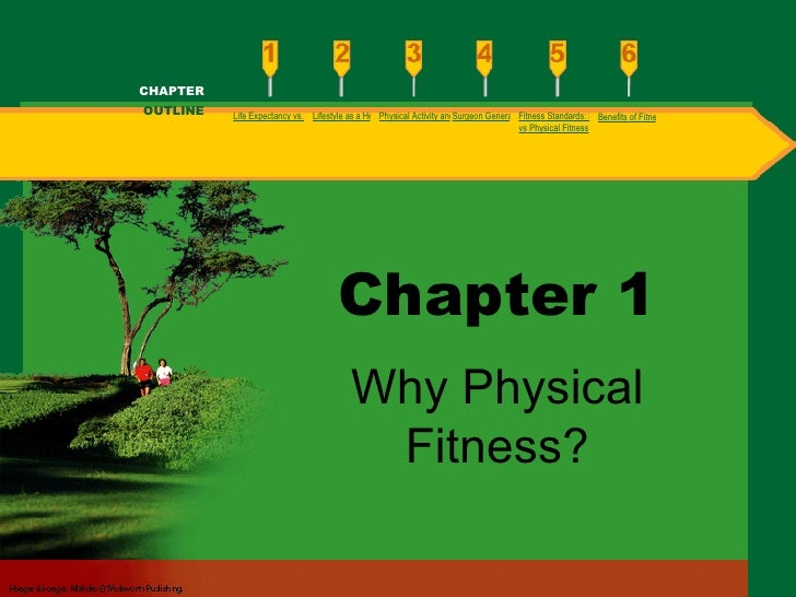 Chapter 1 Why Physical Fitness? Life Expectancy vs. Healthy Life Expectancy Lifestyle as a Health Problem Physical Activit...